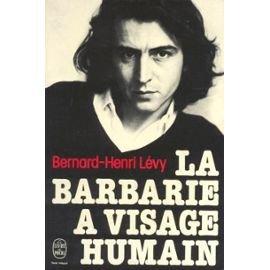 BHL barbarie 2